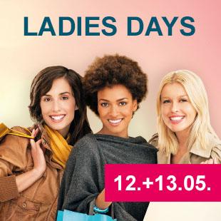 Ladies Days 12. + 13. Mai