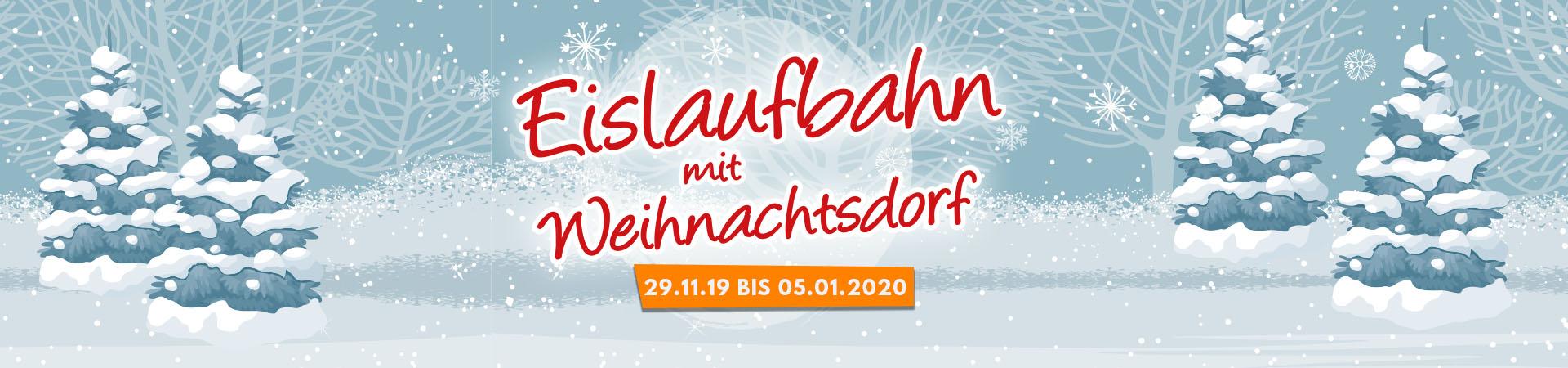Weihnachtsmarkt mit Eislaufbahn 2019