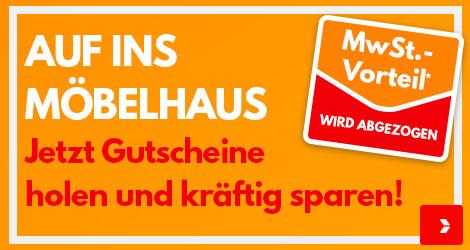 Unser Konjunkturprogramm für Deutschland: Aktion: 3% MwSt. Vorteil im Möbelhaus