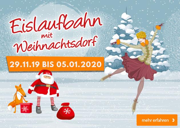 Weihnachtsdorf mit Eislaufbahn vom 29.11.19.-05.01.2020