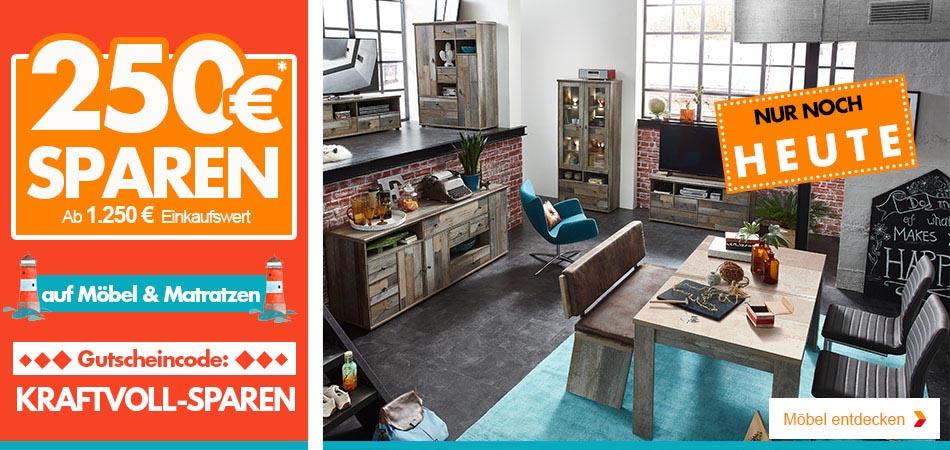 Kraftvoll sparen - 250€ geschenkt ab 1250€ Einkaufswert - auf Möbel und Matratzen